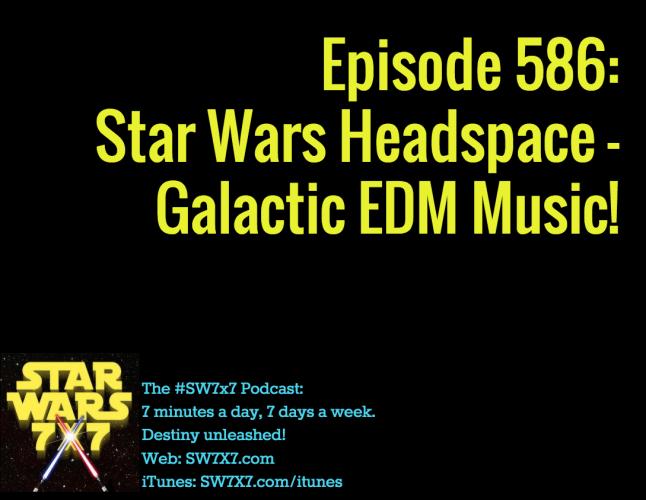 586-star-wars-headspace-edm-music