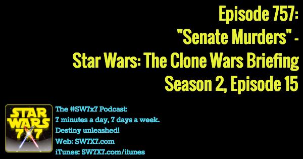 757-senate-murders-star-wars-clone-wars