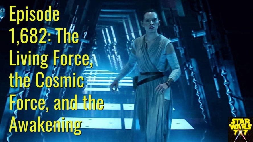 1682-star-wars-living-force-cosmic-force-awakening
