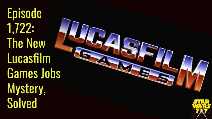 1722-star-wars-lucasfilm-games-jobs