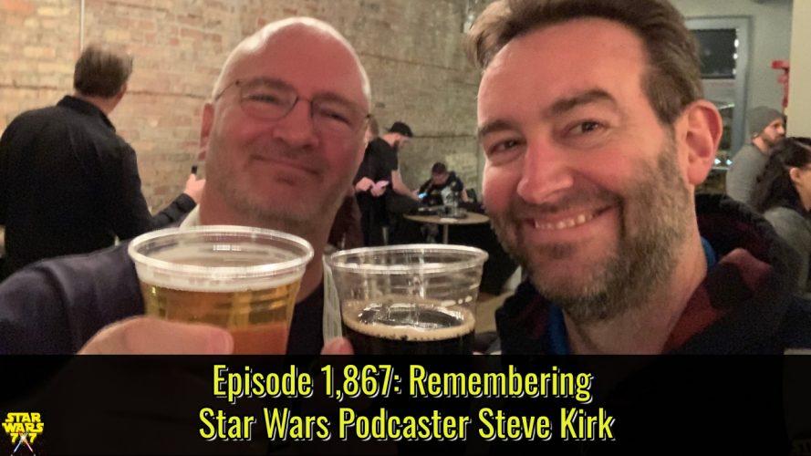 1867-steve-kirk-star-wars-podcaster-yt