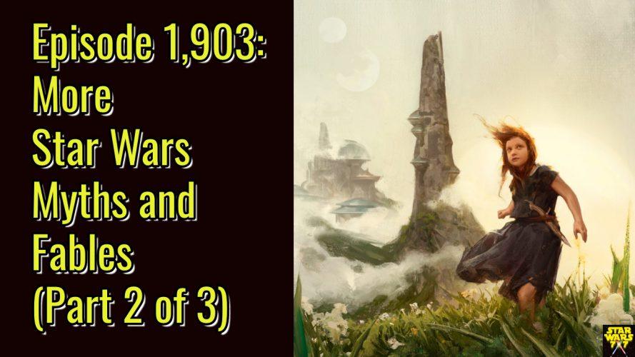 1903-exploring-star-wars-myths-fables-yt