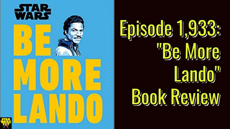 1933-star-wars-be-more-lando-book-review-yt