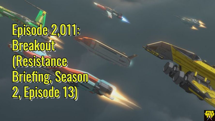 2011-star-wars-resistance-briefing-breakout-yt
