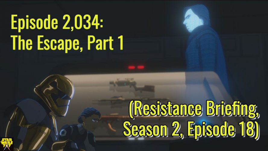 2034-star-wars-resistance-briefing-the-escape-part-1-yt