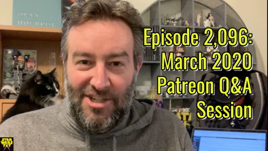 2096-star-wars-patreon-questions-answers-march-2020-yt