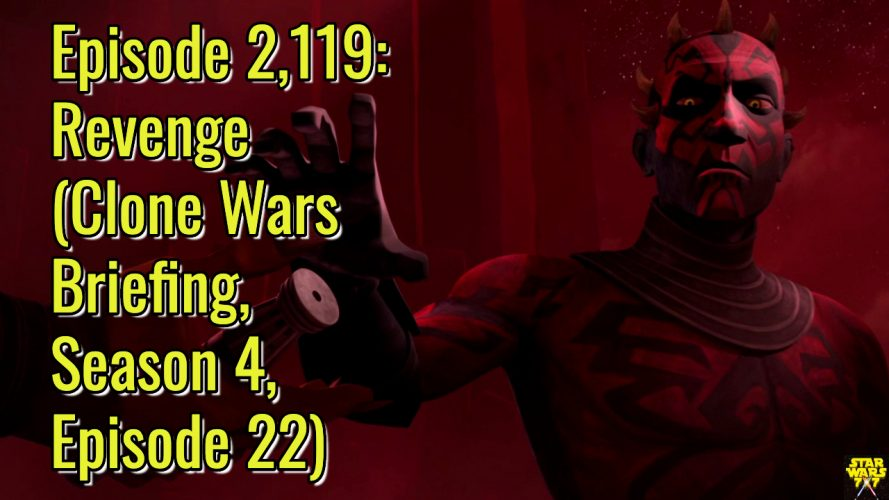 2119-star-wars-clone-wars-briefing-revenge-yt