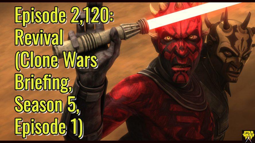 2120-star-wars-clone-wars-briefing-revival-yt