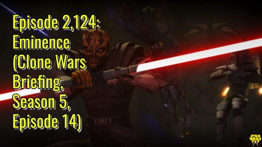 2124-star-wars-clone-wars-briefing-eminence-yt
