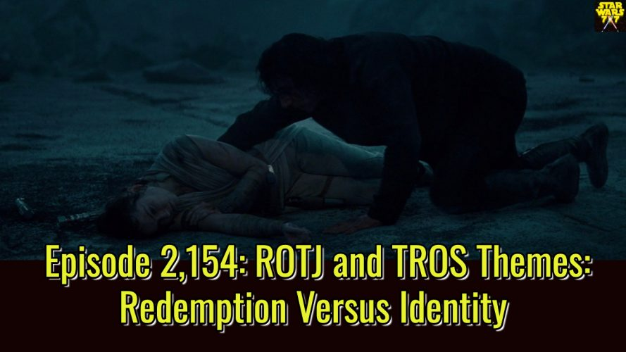 2154-star-wars-return-of-the-jedi-the-rise-of-skywalker-themes-redemption-identity-yt