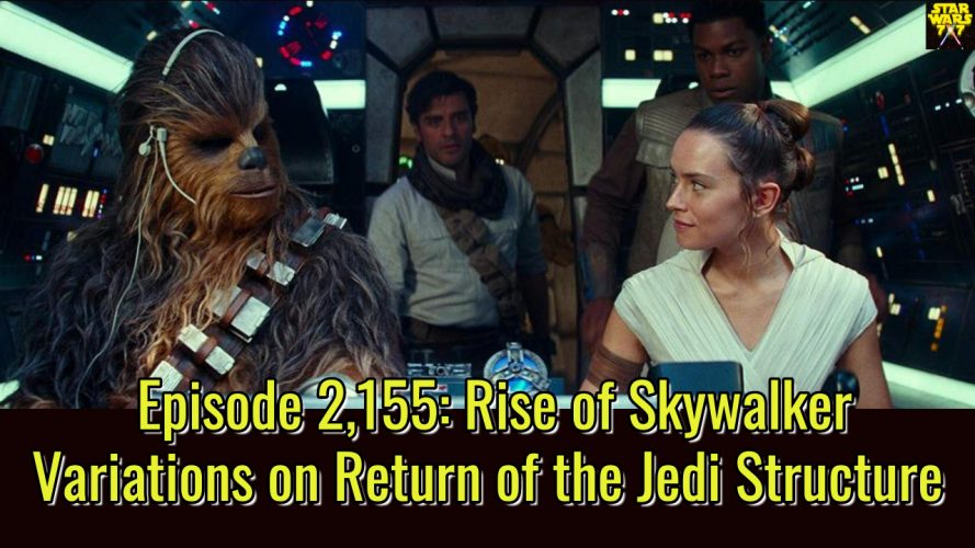 2155-star-wars-return-of-the-jedi-the-rise-of-skywalker-structure-variations-yt