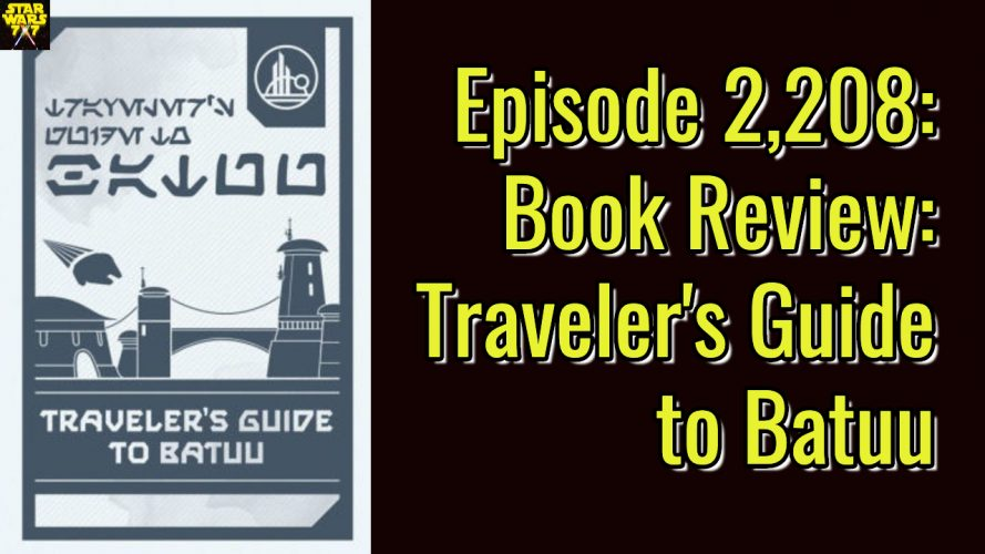 2208-star-wars-cole-horton-travelers-guide-batuu-yt