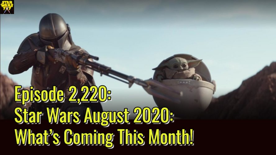 2220-star-wars-august-2020-preview-yt