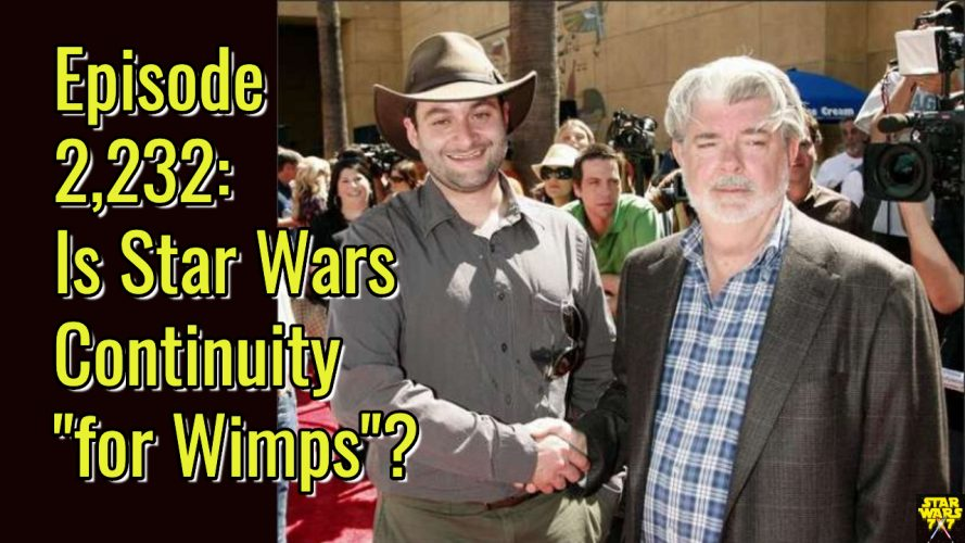2232-star-wars-continuity-wimps-george-lucas-yt