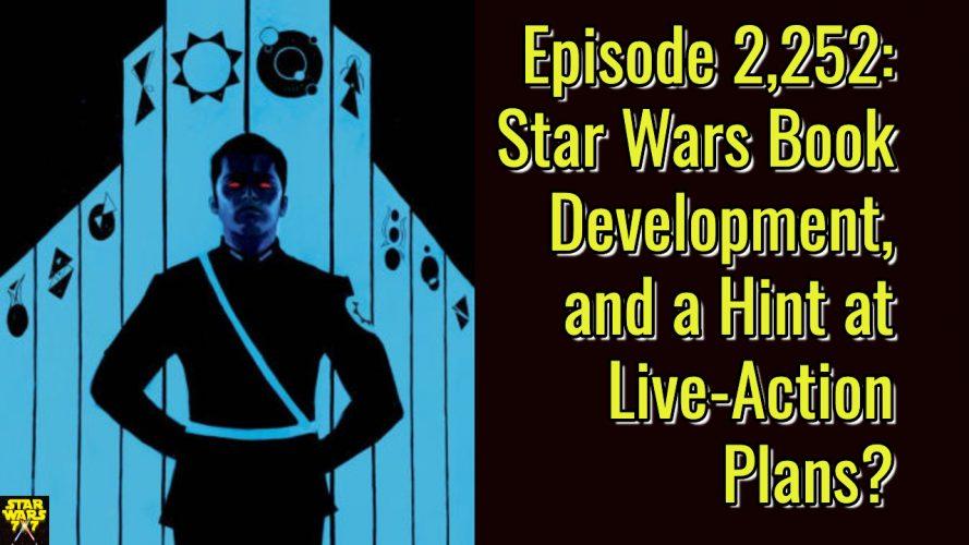 2252-star-wars-book-development-live-action-yt