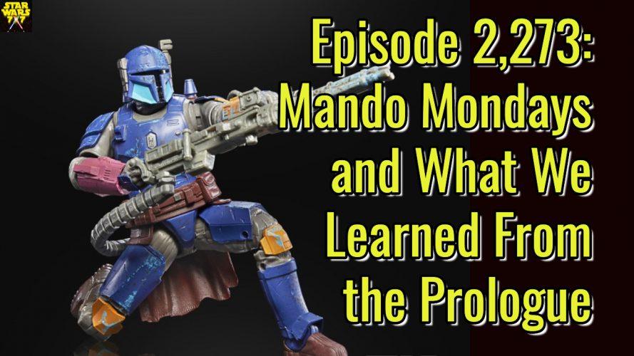 2273-star-wars-the-mandalorian-mando-mondays-yt