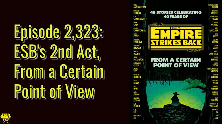 2323-star-wars-from-a-certain-point-of-view-empire-strikes-back-second-act-yt