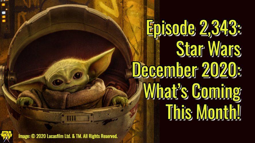 2343-star-wars-december-2020-preview-yt