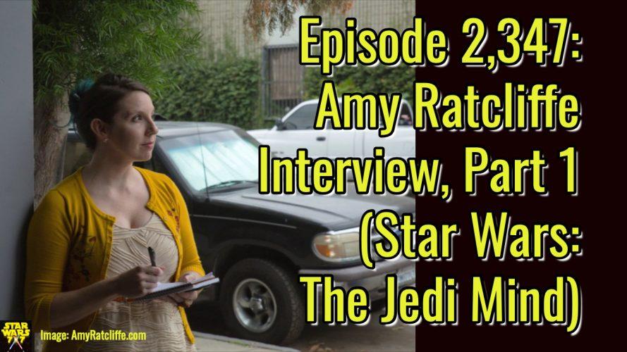 2347-star-wars-amy-ratcliffe-interview-jedi-mind-yt