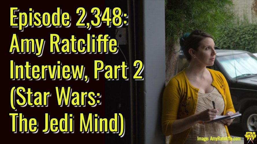 2348-star-wars-amy-ratcliffe-interview-jedi-mind-yt