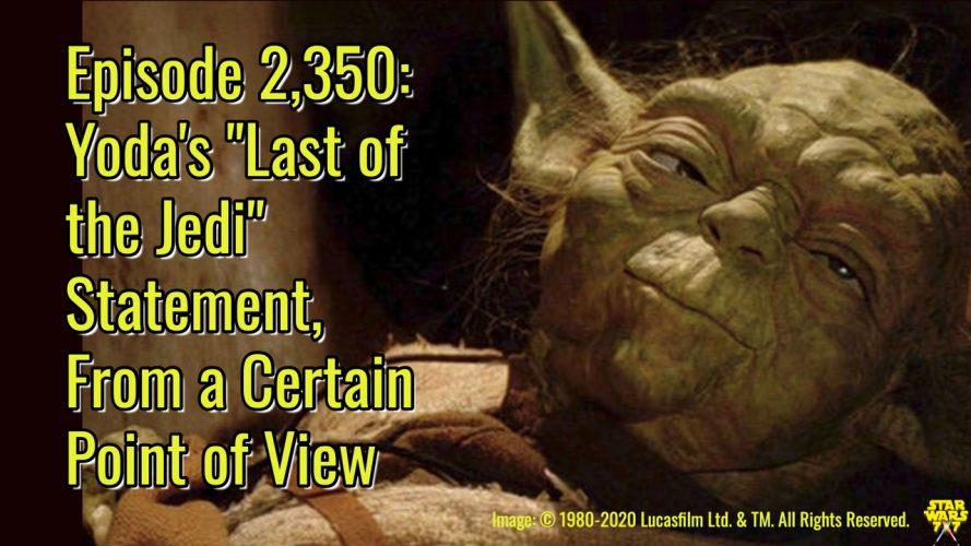 2350-star-wars-yoda-last-of-the-jedi-yt