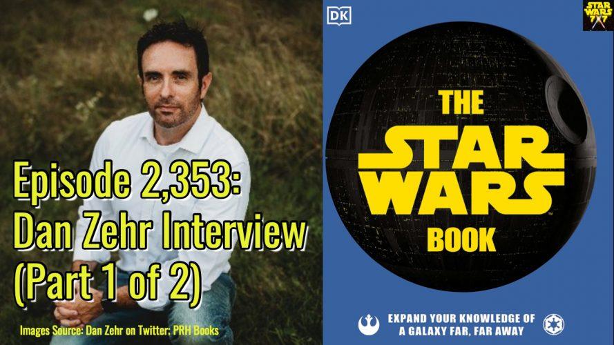 2353-star-wars-book-dan-zehr-interview-yt
