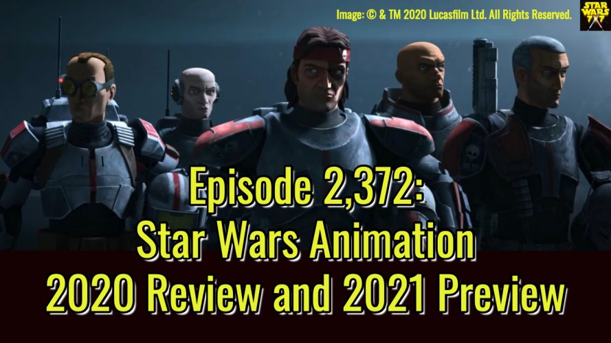 2372-star-wars-animation-2020-review-2021-preview-yt
