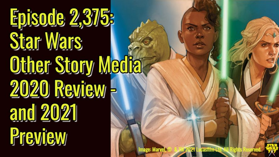 2375-star-wars-stories-2020-review-2021-preview-yt