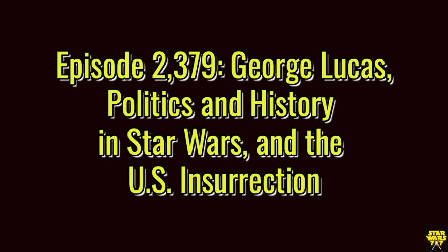 2379-star-wars-politics-history-insurrection-lucas-yt