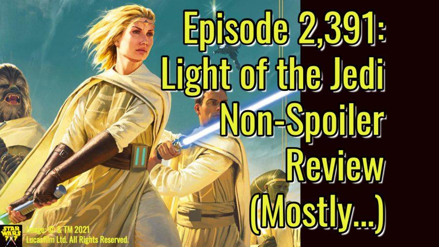 2391-star-wars-light-of-the-jedi-non-spoiler-review-yt
