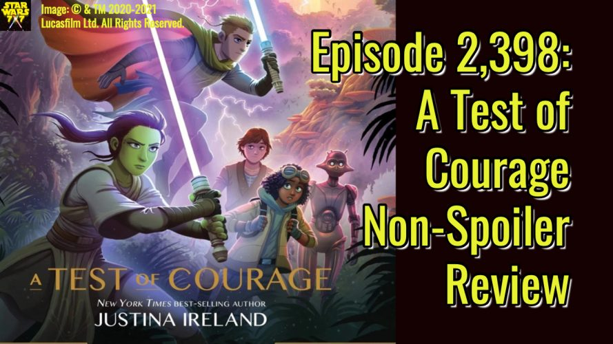 2398-star-wars-test-of-courage-non-spoiler-review-yt