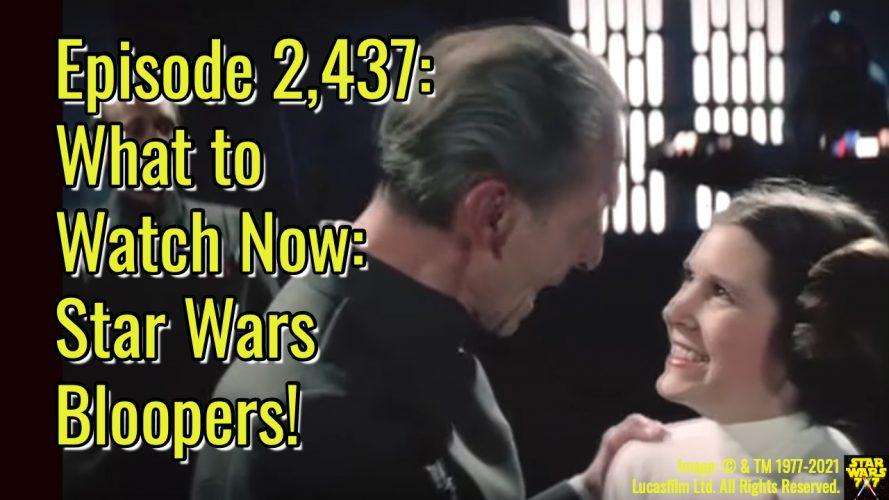 2437-star-wars-bloopers-yt