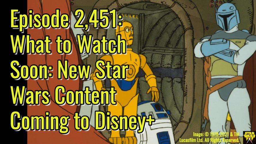 2451-star-wars-disney-plus-new-yt