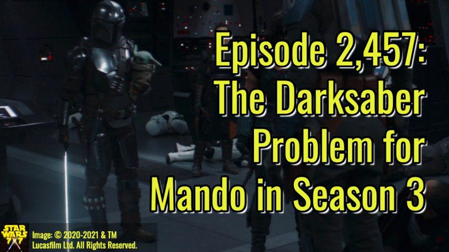 2457-star-wars-mandalorian-darksaber-problems-yt