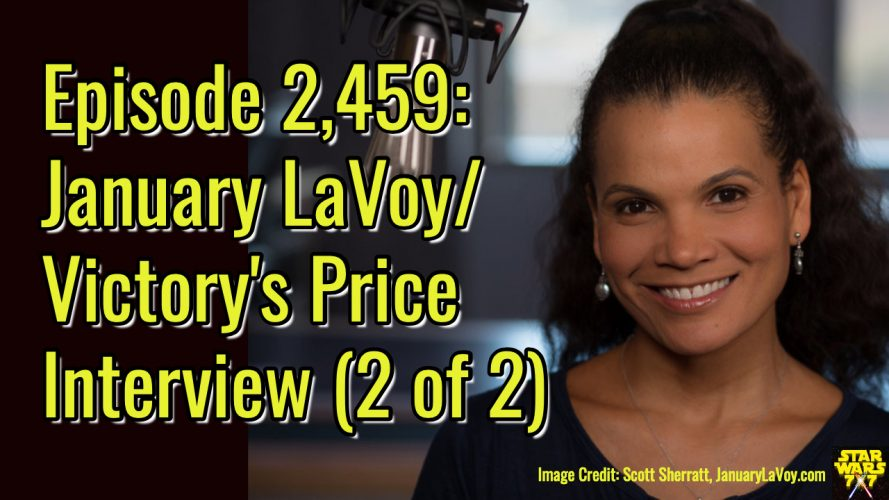 2459-star-wars-january-lavoy-interview-yt