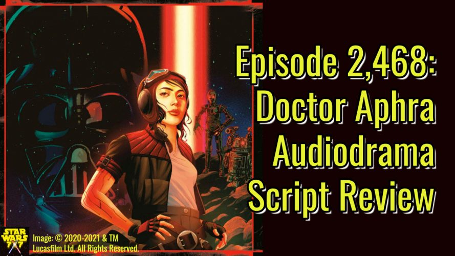 2468-star-wars-doctor-aphra-script-review-yt