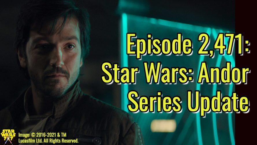2471-star-wars-andor-series-update-yt