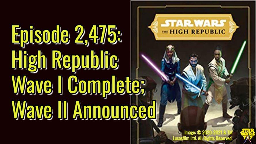 2475-star-wars-high-republic-wave-II-yt