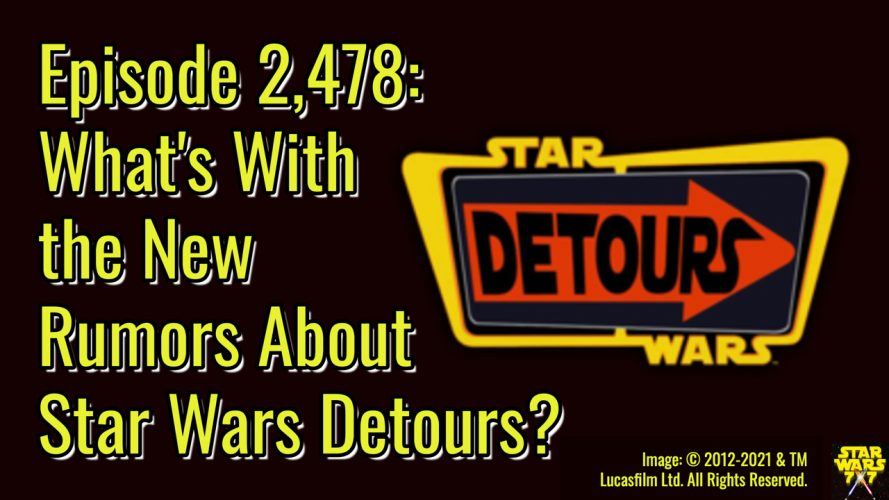 2478-star-wars-detours-rumors-yt