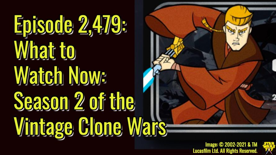 2479-star-wars-watch-new-vintage-clone-wars-season-2-yt
