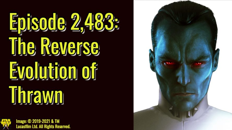 2483-star-wars-thrawn-evolution-yt