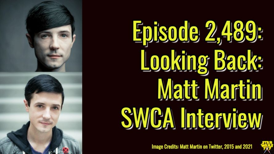 2489-star-wars-matt-martin-celebration-2015-interview-yt