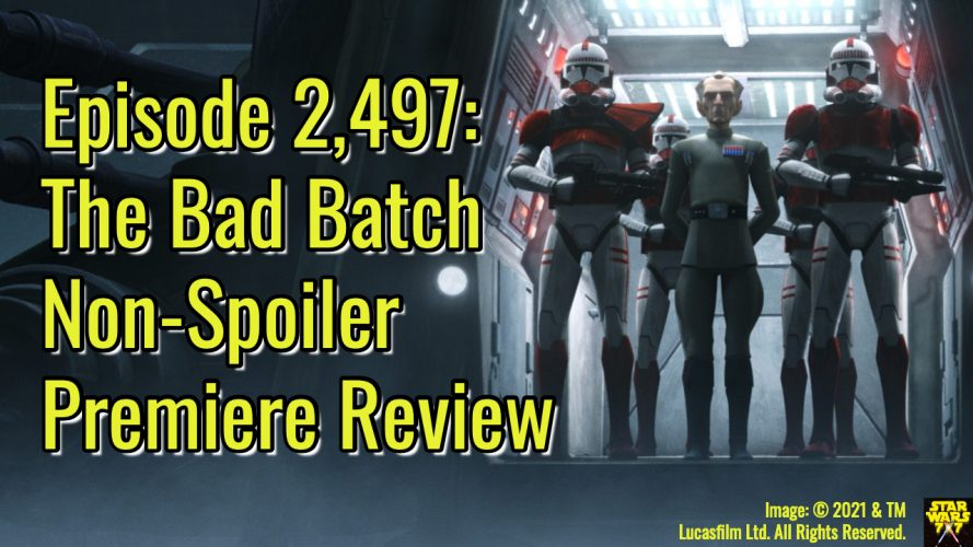 2497-star-wars-bad-batch-premiere-non-spoiler-review-yt