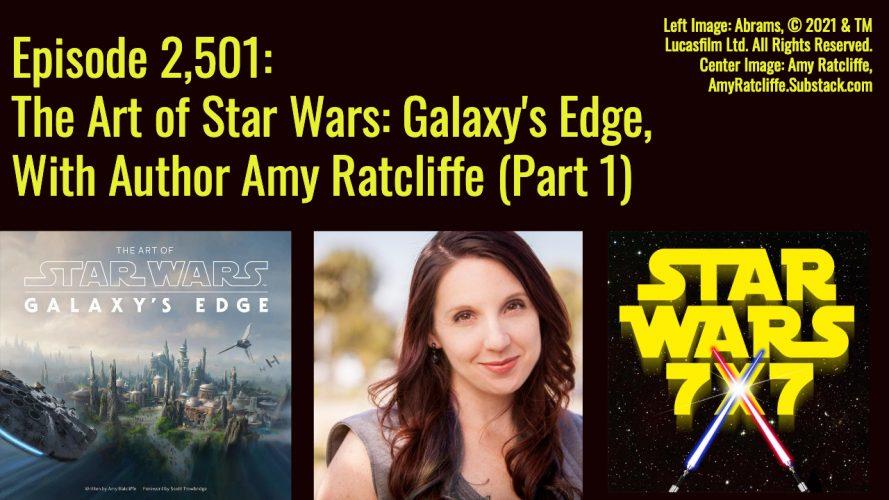 2501-art-of-star-wars-galaxys-edge-amy-ratcliffe-interview-yt