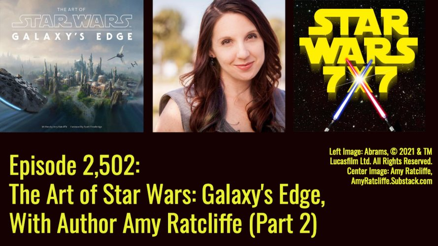 2502-art-of-star-wars-galaxys-edge-amy-ratcliffe-interview-yt