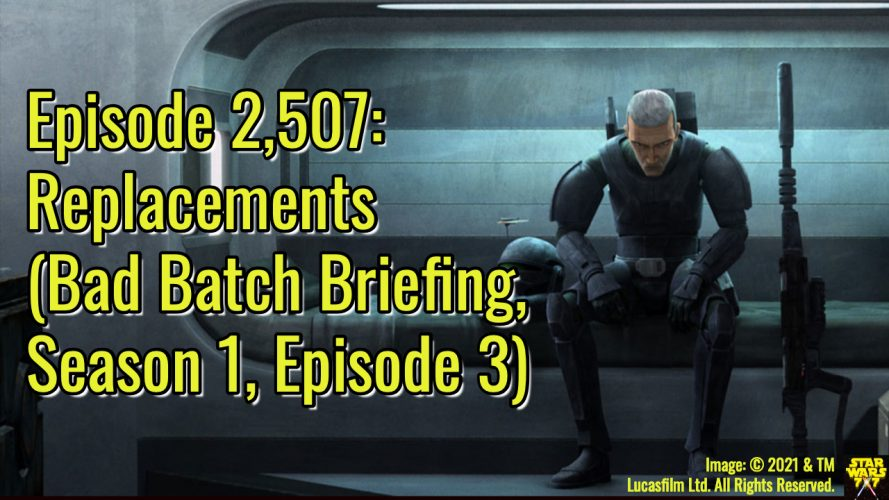 2507-star-wars-bad-batch-briefing-replacements-yt