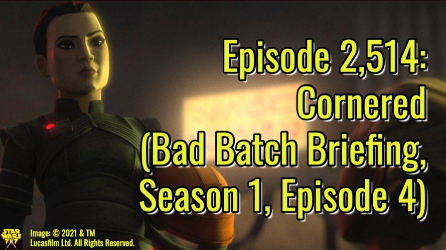 2514-star-wars-bad-batch-briefing-cornered-yt