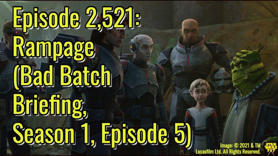 2521-star-wars-bad-batch-briefing-rampage-yt