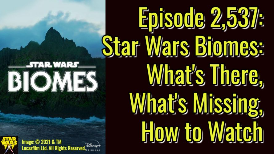 2537-star-wars-biomes-disney-plus-yt