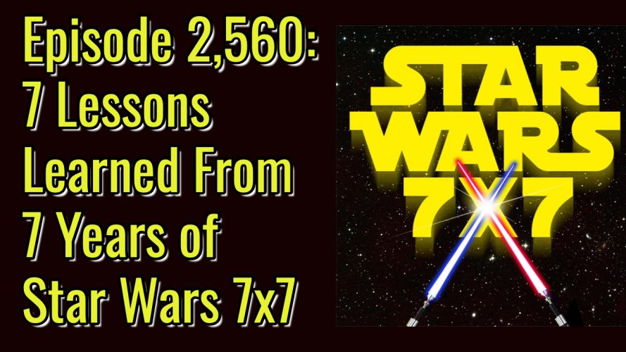 2560-star-wars-7x7-lessons-learned-anniversary-yt